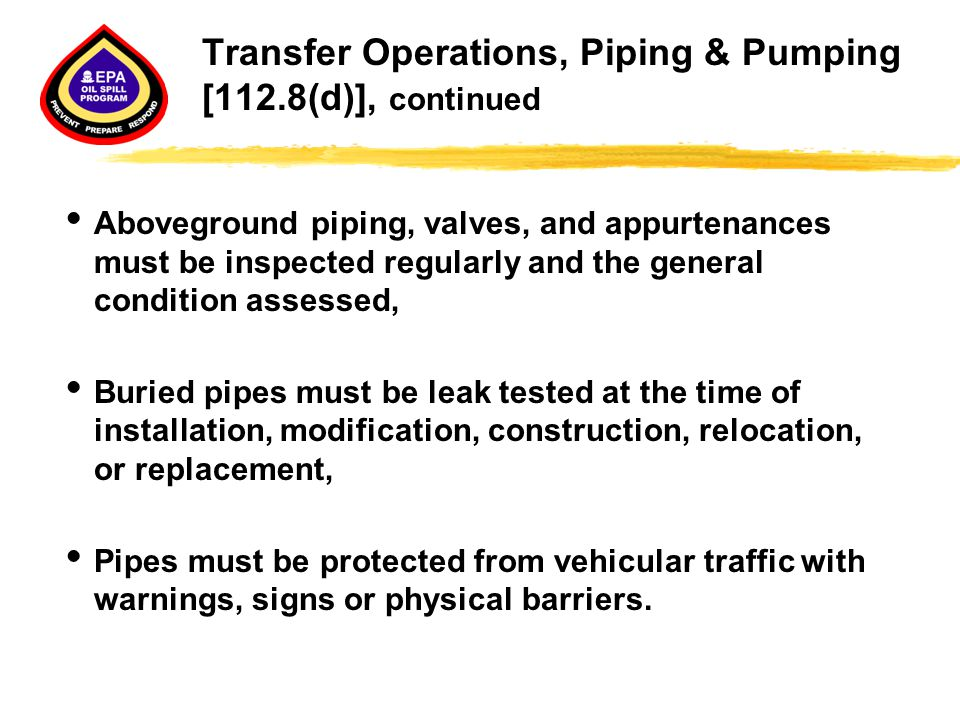 Transfer Operations, Piping & Pumping [112.8(d)], continued